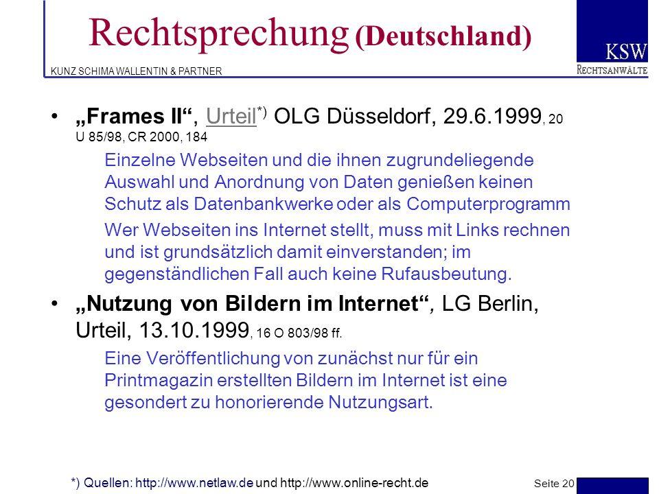 KUNZ SCHIMA WALLENTIN & PARTNER Rechtsprechung (Deutschland) Internet-TV, Urteil *) LG München vom 10.3.1999 - 21 0 15039/98Urteil Verwendung eines (h
