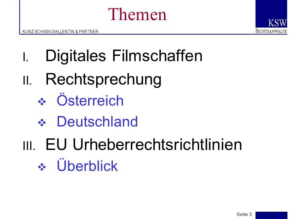 KUNZ SCHIMA WALLENTIN & PARTNER Neue Medien - neue Contents (neue Ansprüche für den Wirtschaftsfilm) - neue Rechtslage ? Seite 2