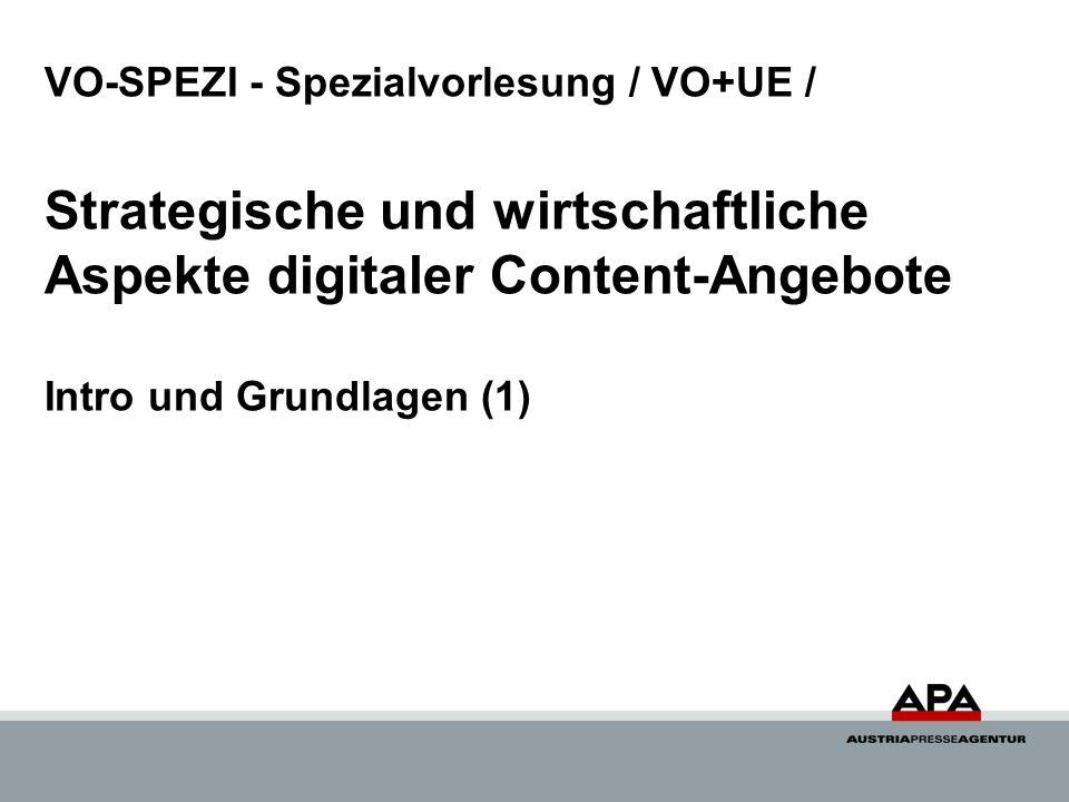 VO-SPEZI - Spezialvorlesung / VO+UE / Strategische und wirtschaftliche Aspekte digitaler Content-Angebote Intro und Grundlagen (1)