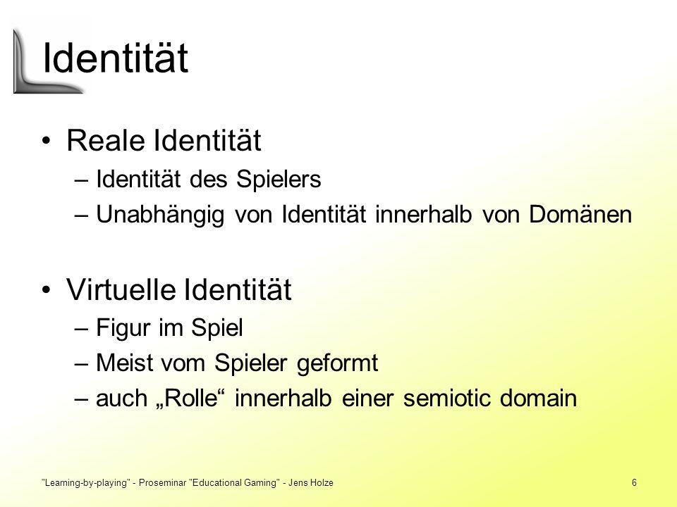 6 Identität Reale Identität –Identität des Spielers –Unabhängig von Identität innerhalb von Domänen Virtuelle Identität –Figur im Spiel –Meist vom Spi