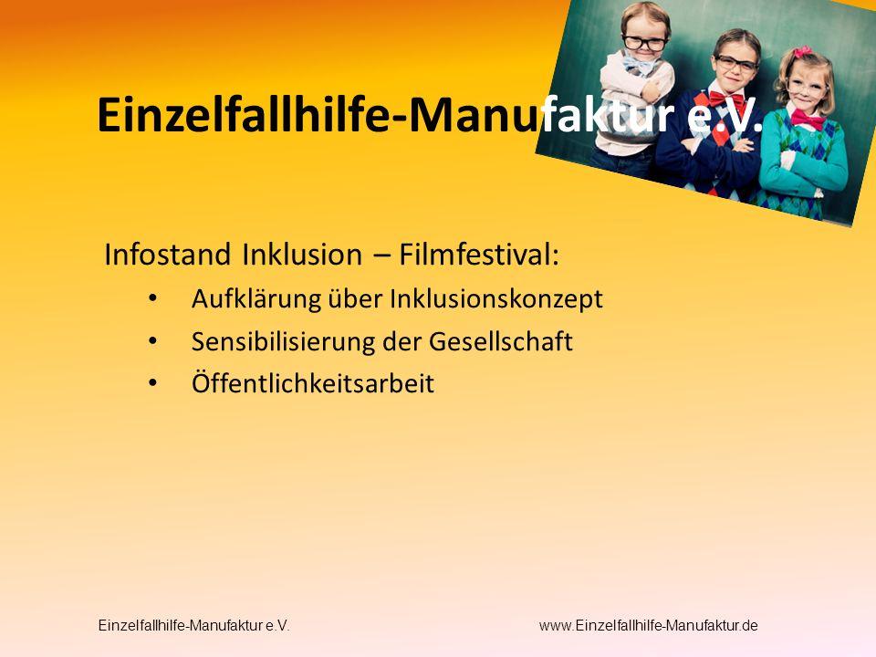 Infostand Inklusion – Filmfestival: Aufklärung über Inklusionskonzept Sensibilisierung der Gesellschaft Öffentlichkeitsarbeit Einzelfallhilfe-Manufaktur e.V.