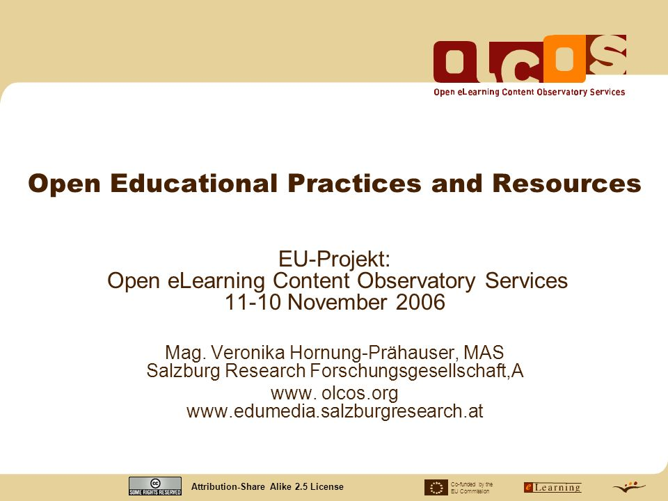 Co-funded by the EU Commission OLCOS - Open eLearning Content Observatory Services page: 12 II.