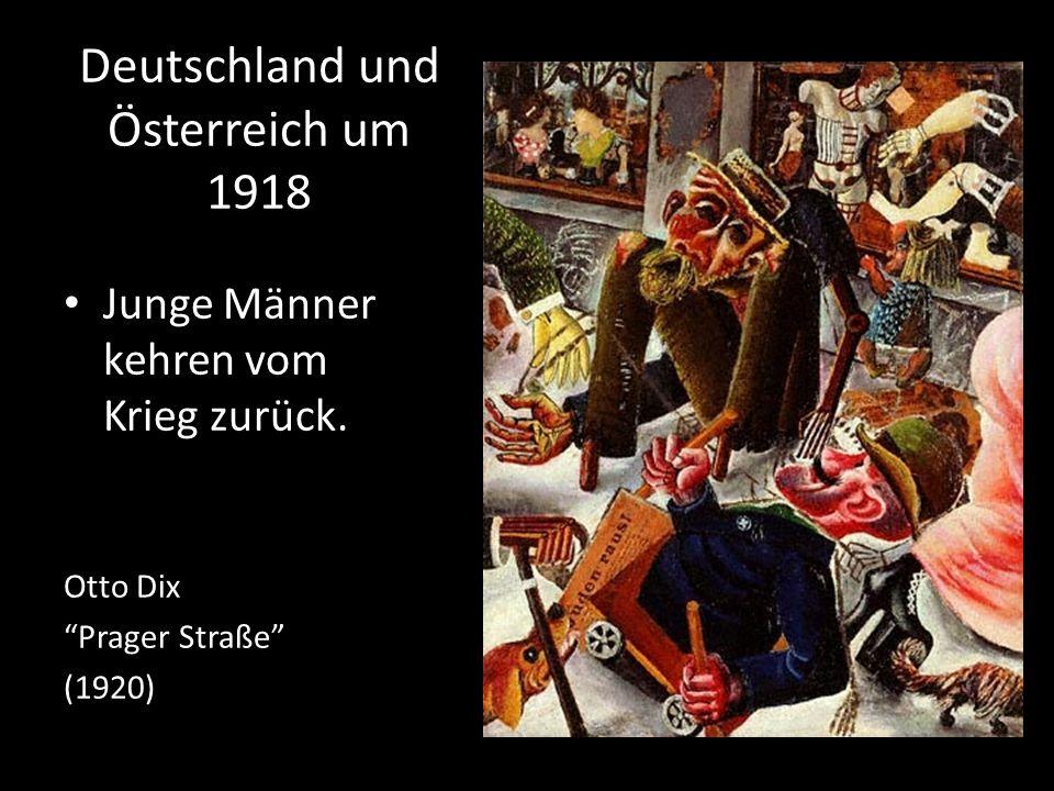 Deutschland und Österreich um 1918 Junge Männer kehren vom Krieg zurück. Otto Dix Prager Straße (1920)