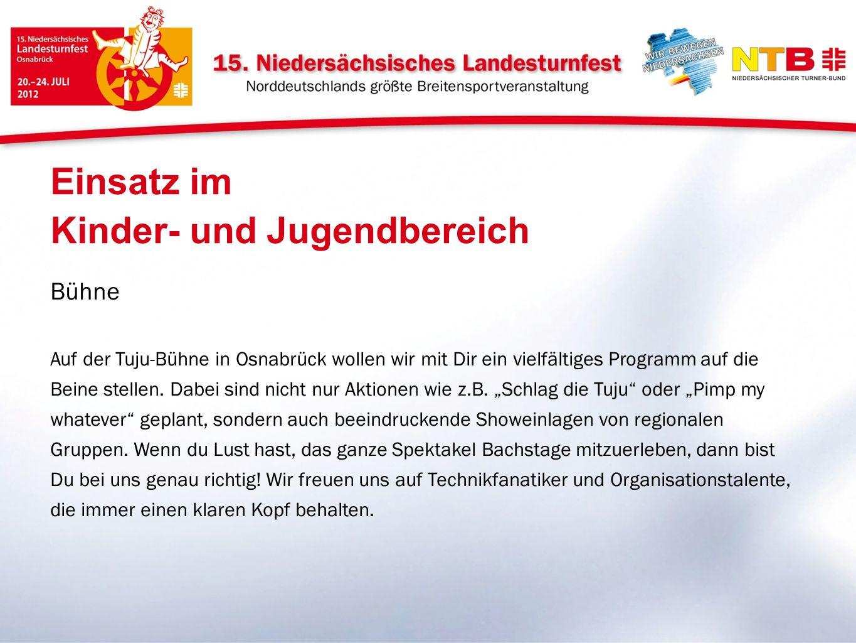Bühne Auf der Tuju-Bühne in Osnabrück wollen wir mit Dir ein vielfältiges Programm auf die Beine stellen.