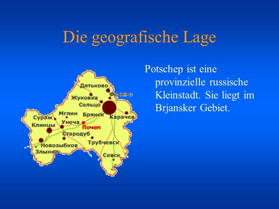 Die geografische Lage Potschep ist eine provinzielle russische Kleinstadt.