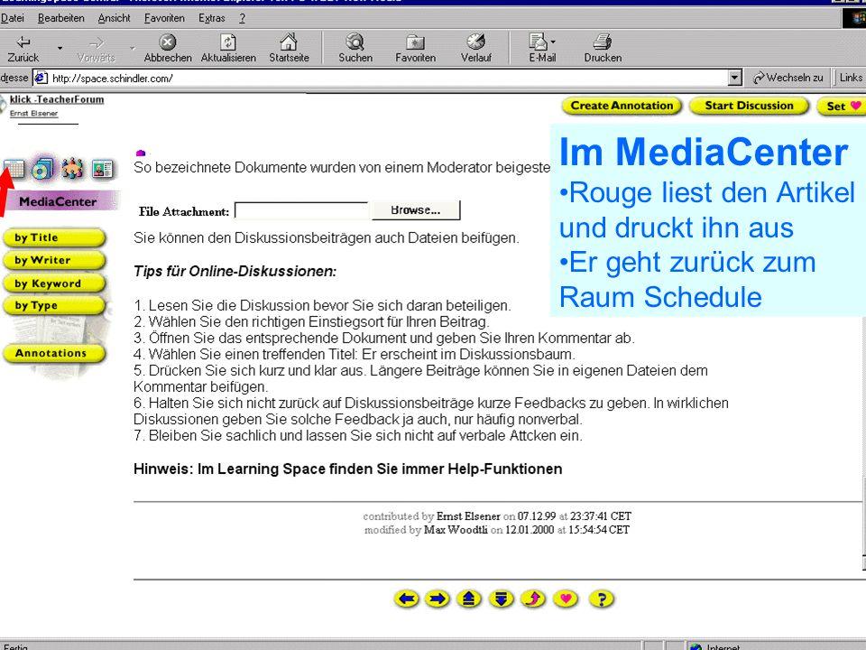 Problem Kollaboration Lernen elernen telecolonline Learning Space telecol online Präsentation vom 7.2.2001 43 von 50 24.02.2001 Im MediaCenter Rouge öffnet ein Medium durch Klicken