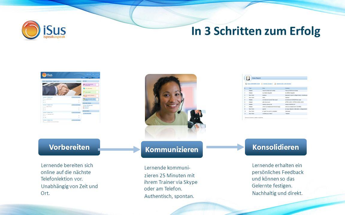 In 3 Schritten zum Erfolg Lernende bereiten sich online auf die nächste Telefonlektion vor.