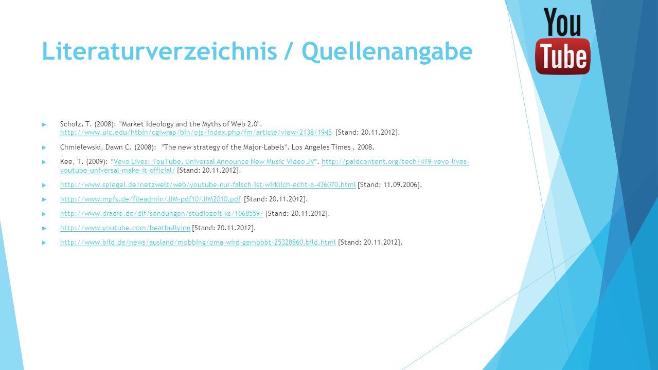 Literaturverzeichnis / Quellenangabe Scholz, T. (2008):