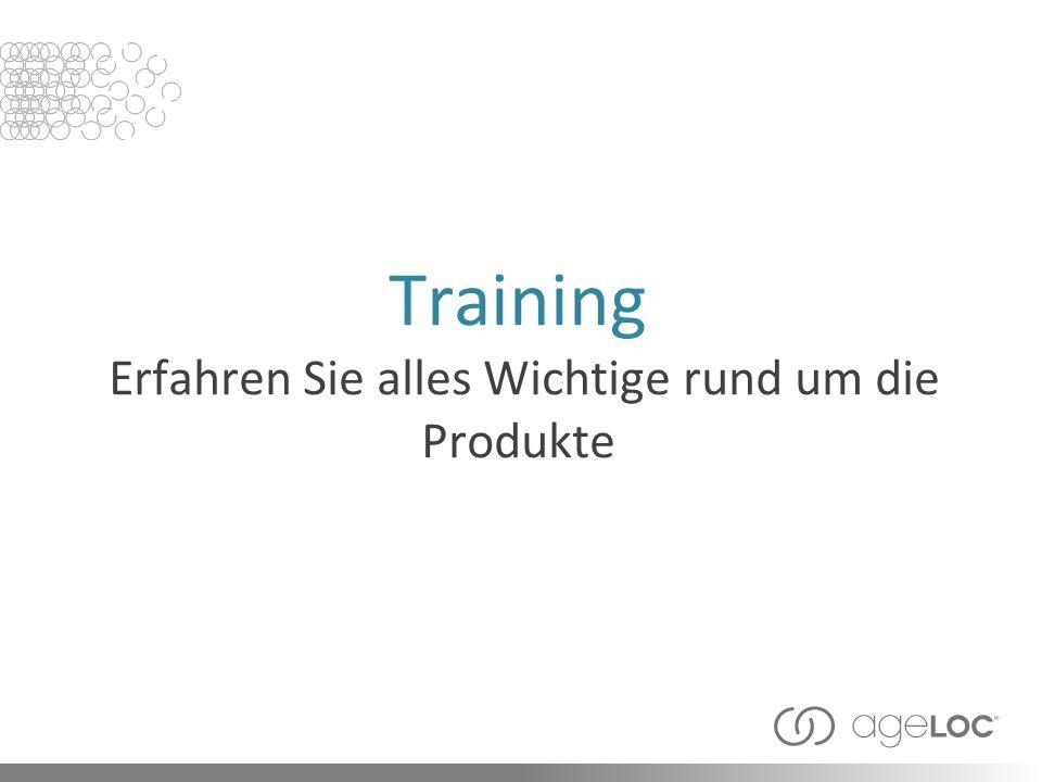 Training Erfahren Sie alles Wichtige rund um die Produkte
