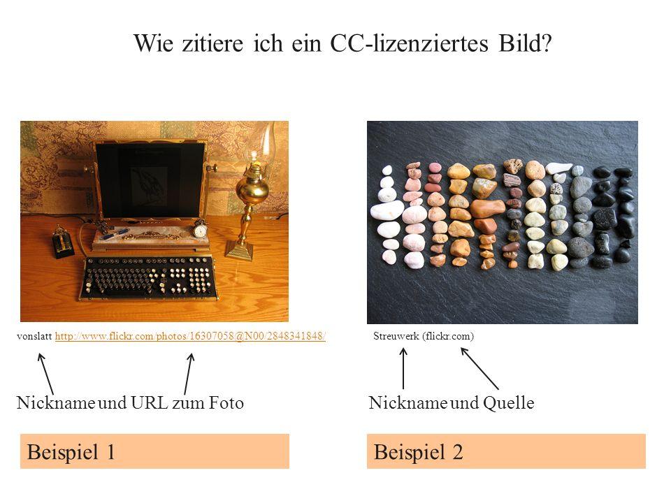 Wie zitiere ich ein CC-lizenziertes Bild? Beispiel 1Beispiel 2 vonslatt http://www.flickr.com/photos/16307058@N00/2848341848/http://www.flickr.com/pho