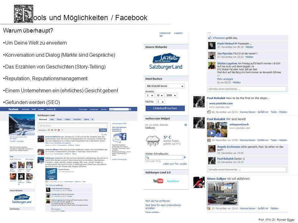 Prof.(FH) Dr. Roman Egger ools und Möglichkeiten / Facebook Warum überhaupt.