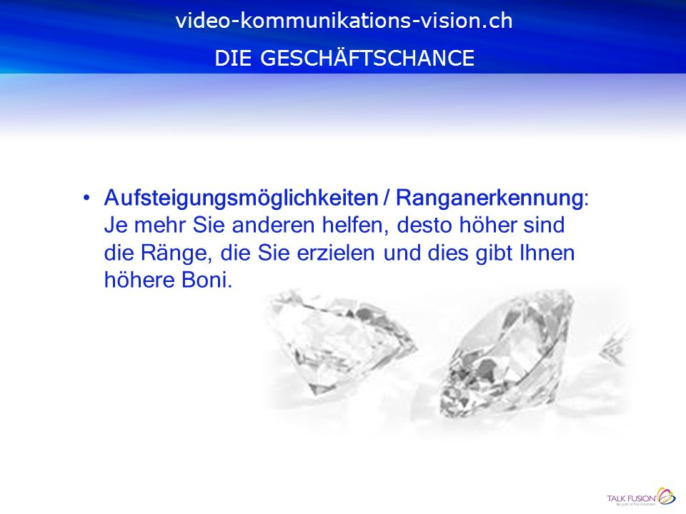 Schnellstarter-Boni: Für jedes Produktepaket, das Sie verkaufen, verdienen Sie. video-kommunikations-vision.ch DIE GESCHÄFTSCHANCE
