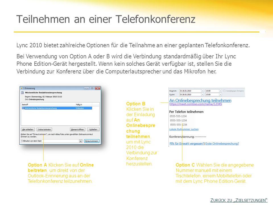 Teilnehmen an einer Telefonkonferenz Option A Klicken Sie auf Online beitreten, um direkt von der Outlook-Erinnerung aus an der Telefonkonferenz teilz
