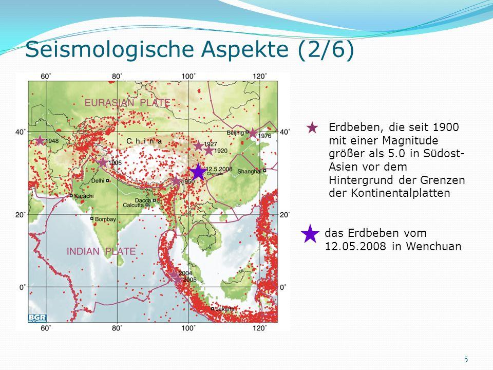 das Erdbeben vom 12.05.2008 in Wenchuan Erdbeben, die seit 1900 mit einer Magnitude größer als 5.0 in Südost- Asien vor dem Hintergrund der Grenzen de