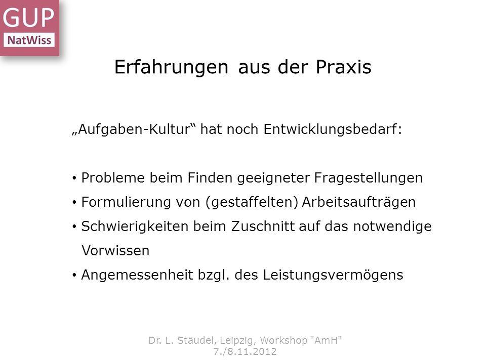 Erfahrungen aus der Praxis Dr. L. Stäudel, Leipzig, Workshop
