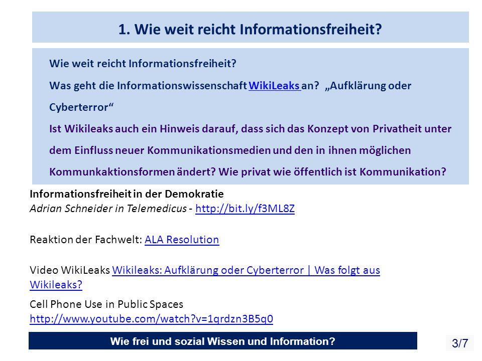 Wie frei und sozial Wissen und Information.3/7 1.