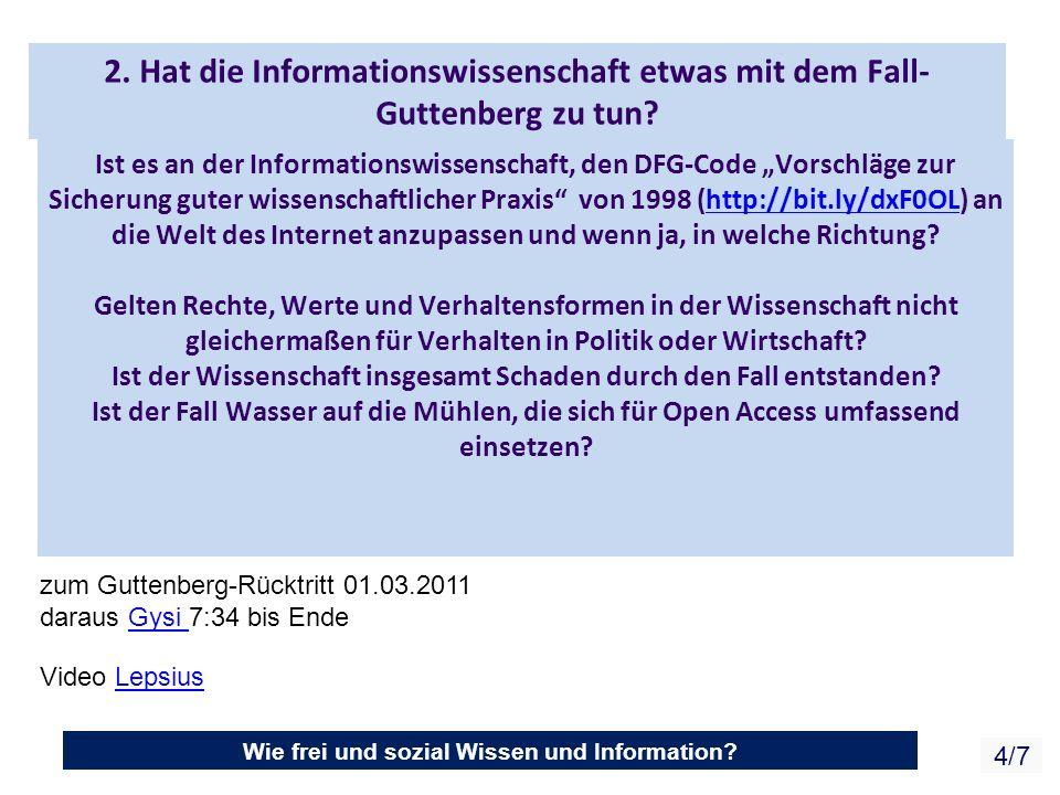 Wie frei und sozial Wissen und Information.4/7 2.