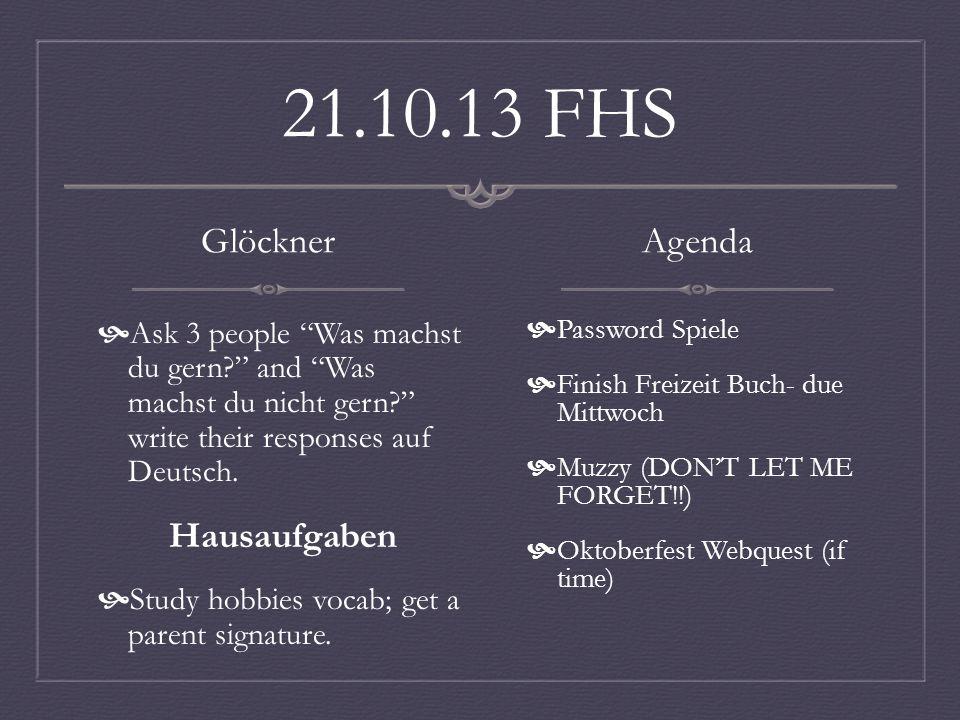 21.10.13 RMS Glöckner Ask 3 people Was machst du gern.