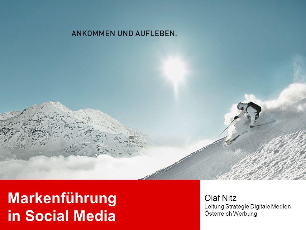 Markenführung in Social Media Olaf Nitz Leitung Strategie Digitale Medien Österreich Werbung