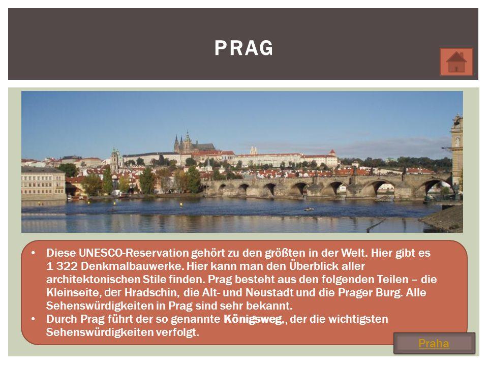 PRAG Diese UNESCO-Reservation gehört zu den größten in der Welt.