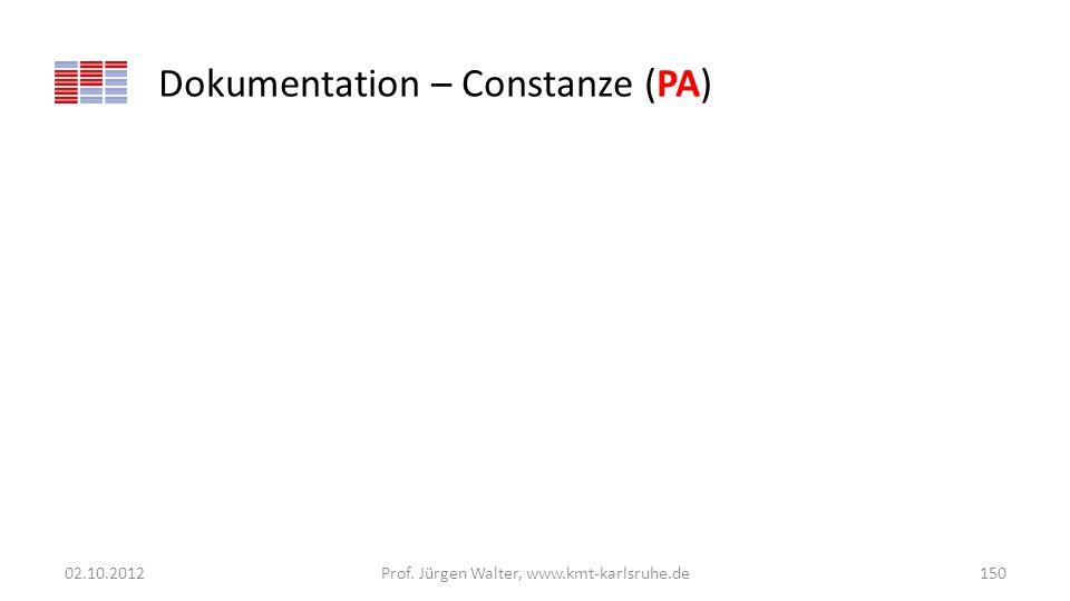 Dokumentation – Constanze (PA) 02.10.2012Prof. Jürgen Walter, www.kmt-karlsruhe.de150