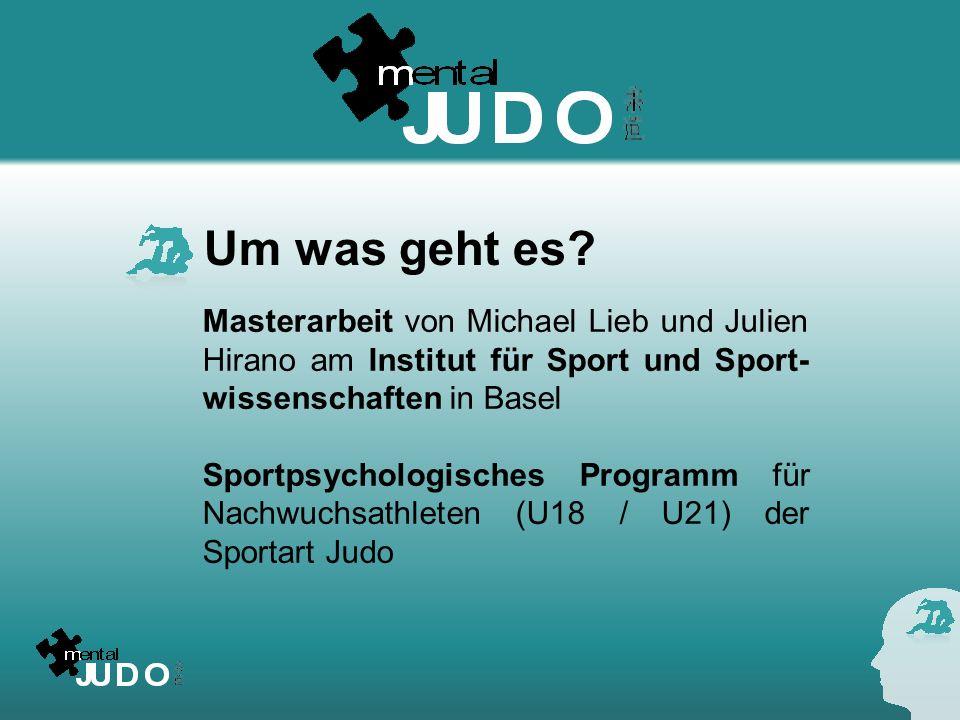 Sportpsychologisches Programm im Judo Es gibt viele Broschüren, Programme und Bücher zu diesem Thema auf dem Markt -keine oder nur geringe Ideen zur praktischen Umsetzung des sportpsychologischen Trainings -Nicht judospezifisch -In der Schweiz noch kein spezifisches und praxisnahes Programm zum Thema sportpsychologisches Training im Judo