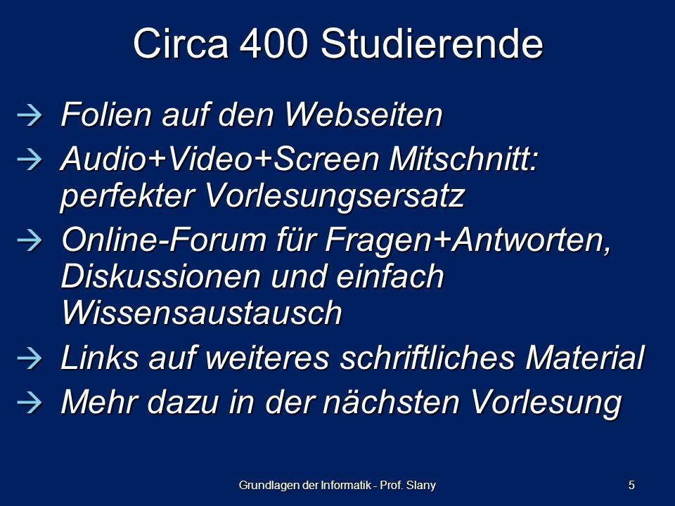Grundlagen der Informatik - Prof.Slany 6Fragen.