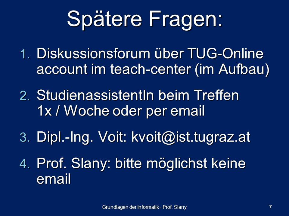 Grundlagen der Informatik - Prof. Slany 8 PLEASE NOTE …