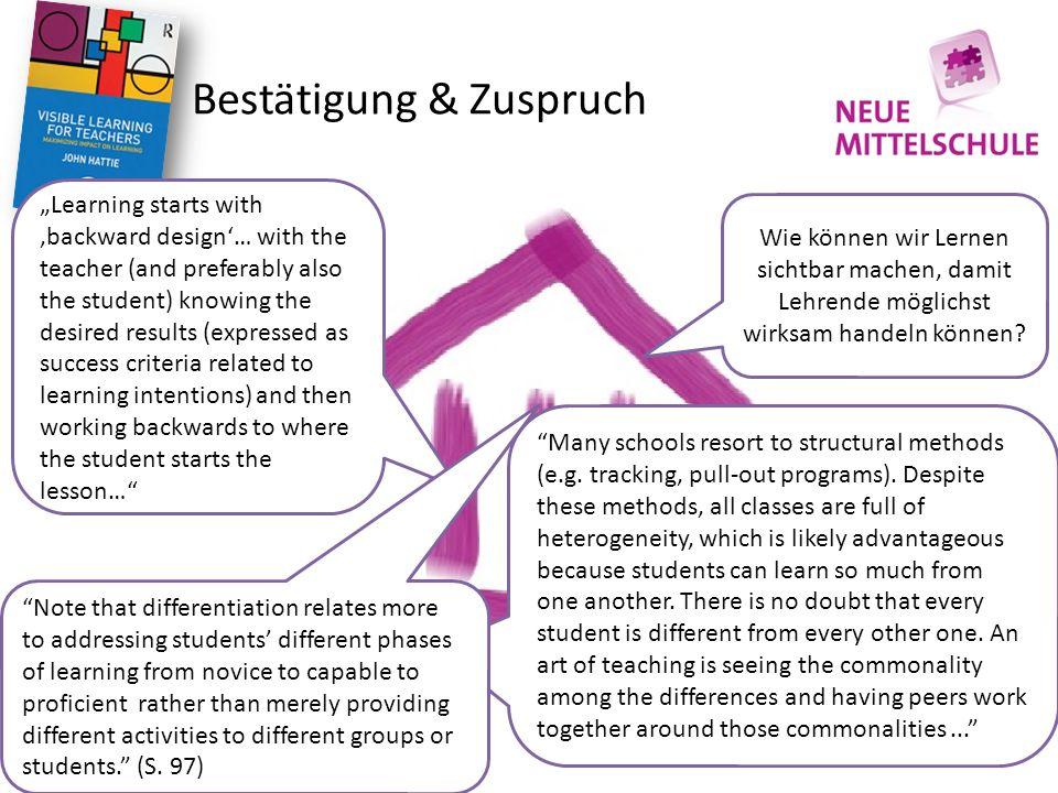 Bestätigung & Zuspruch Wie können wir Lernen sichtbar machen, damit Lehrende möglichst wirksam handeln können.