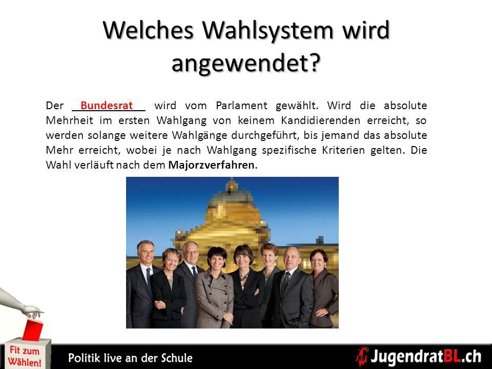 Welches Wahlsystem wird angewendet? Der ____________ wird vom Parlament gewählt. Wird die absolute Mehrheit im ersten Wahlgang von keinem Kandidierend