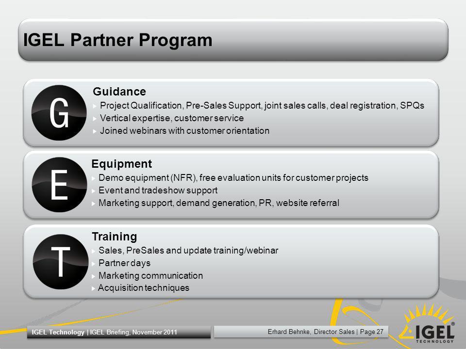 Erhard Behnke, Director Sales   Page 27 IGEL Technology   IGEL Briefing, November 2011 IGEL Partner Program Guidance Project Qualification, Pre-Sales