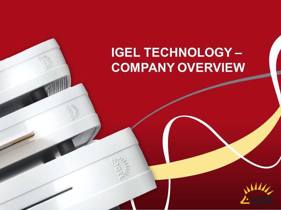 IGEL TECHNOLOGY – COMPANY OVERVIEW