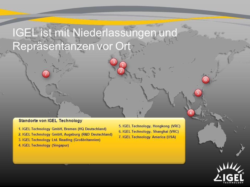 IGEL ist mit Niederlassungen und Repräsentanzen vor Ort 1 2 3 4 5 6 7 Standorte von IGEL Technology 1. IGEL Technology GmbH, Bremen (HQ Deutschland) 2