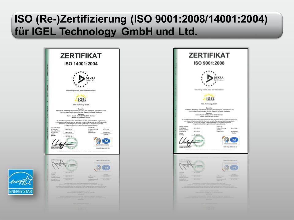 ISO (Re-)Zertifizierung (ISO 9001:2008/14001:2004) für IGEL Technology GmbH und Ltd.