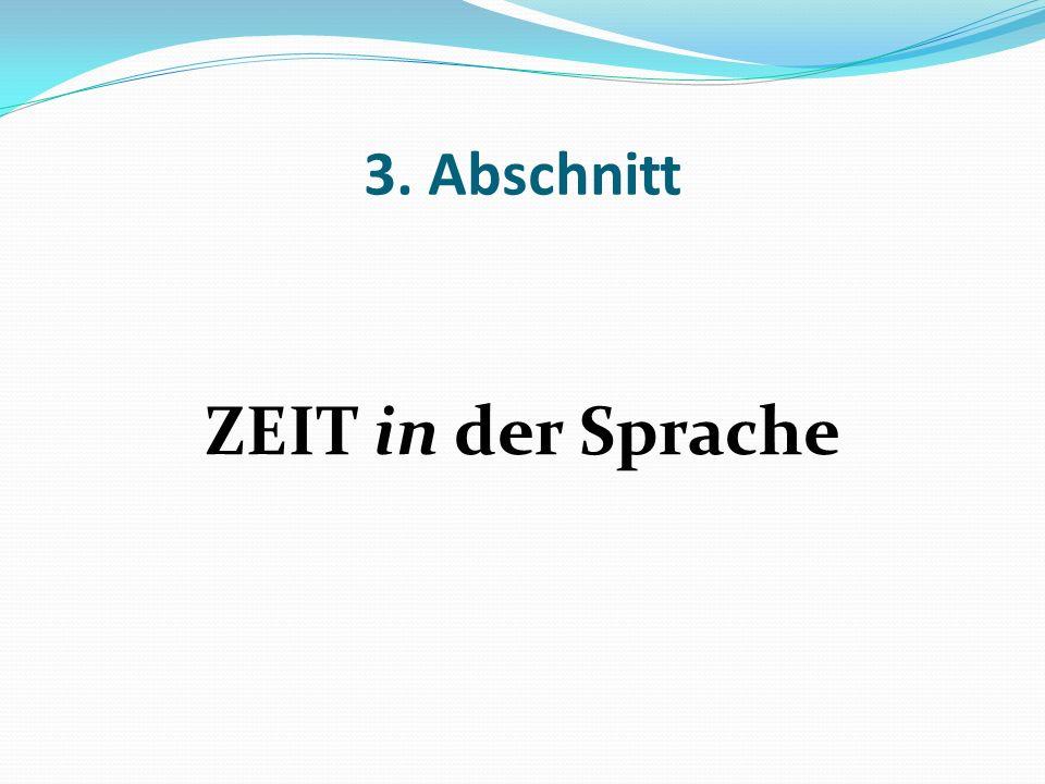 3. Abschnitt ZEIT in der Sprache