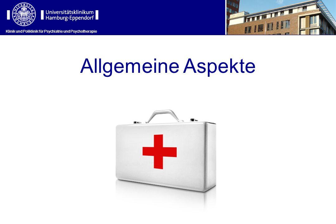 Klinik und Poliklinik für Psychiatrie und Psychotherapie Allgemeine Empfehlungen zur med.