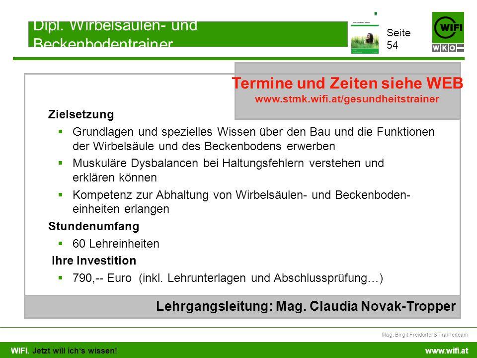 WIFI. Jetzt will ichs wissen! Mag. Birgit Freidorfer & Trainerteam www.wifi.at Zielsetzung Grundlagen und spezielles Wissen über den Bau und die Funkt