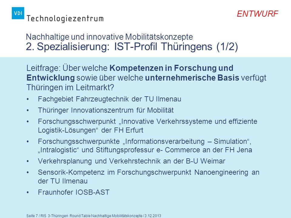 ENTWURF Seite 8 / RIS 3-Thüringen Round Table Nachhaltige Mobilitätskonzepte / 3.12.2013 Nachhaltige und innovative Mobilitätskonzepte 2.