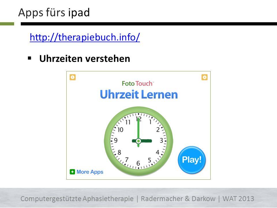 http://tagesschau.de/ Computergestützte Aphasietherapie | Radermacher & Darkow | WAT 2013 Tagesschau 26