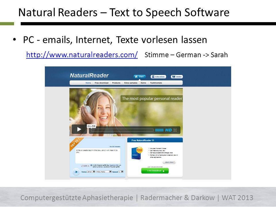UNTERSTÜTZTE KOMMUNIKATION - PC UND IPAD Natural Readers Optionen einstellen – ipad, iphone Langsam gesprochene Texte 41 Computergestützte Aphasiether