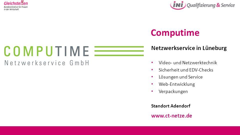 Computime Netzwerkservice in Lüneburg Video- und Netzwerktechnik Sicherheit und EDV-Checks Lösungen und Service Web-Entwicklung Verpackungen Standort