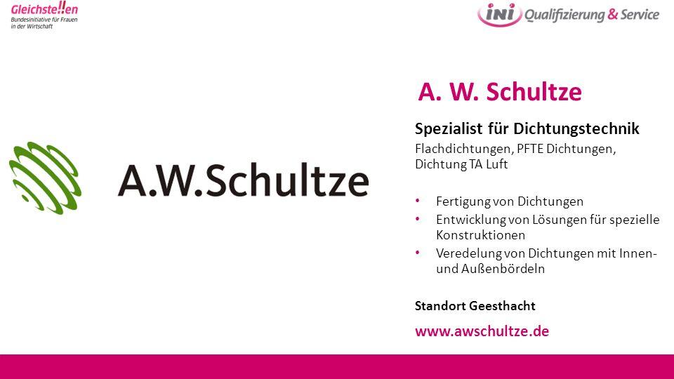 A. W. Schultze Spezialist für Dichtungstechnik Flachdichtungen, PFTE Dichtungen, Dichtung TA Luft Fertigung von Dichtungen Entwicklung von Lösungen fü