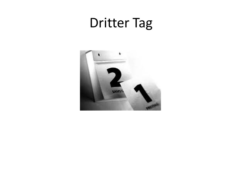 Dritter Tag