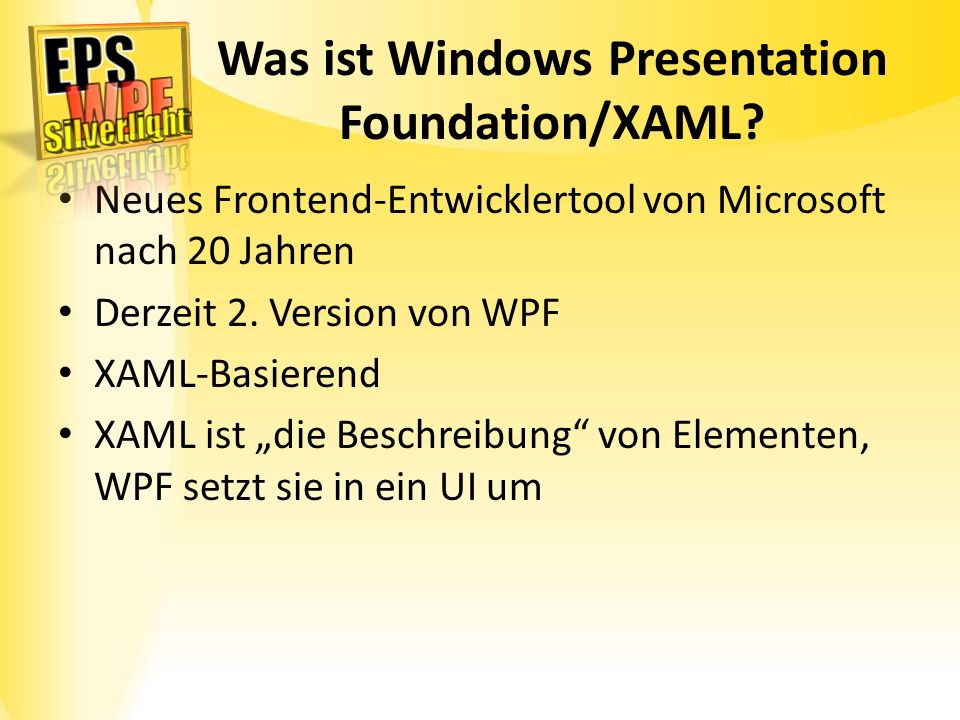 Wozu Windows Presentation Foundation.