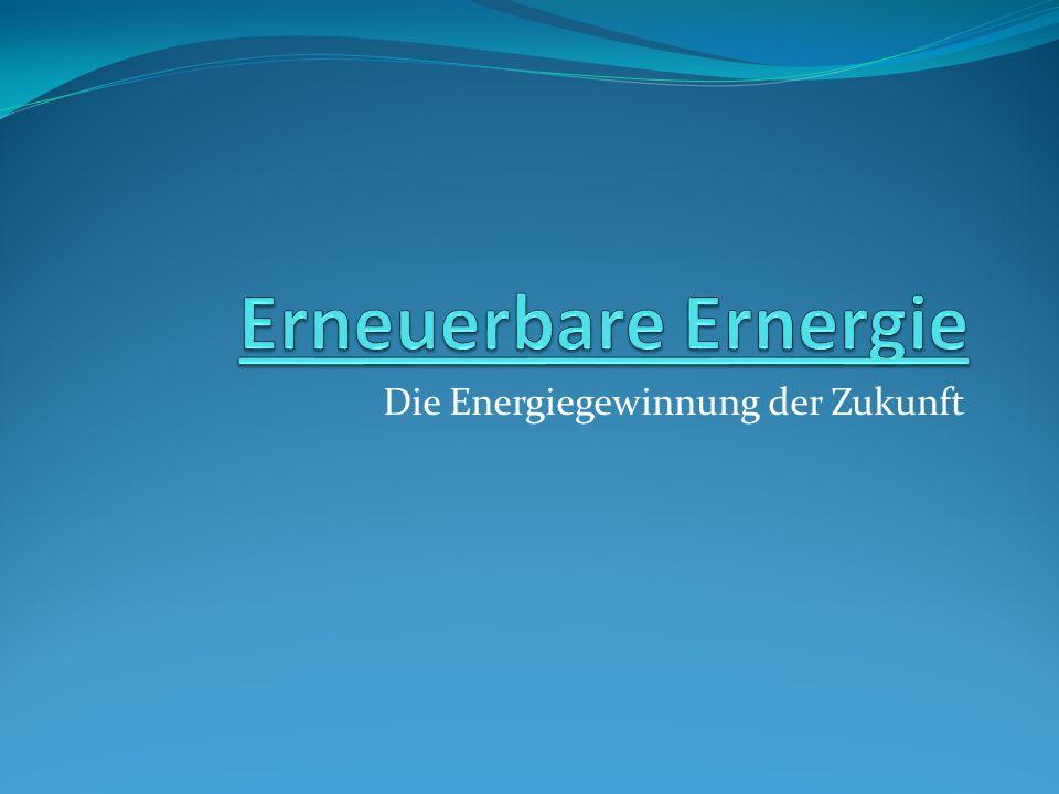 Die Energiegewinnung der Zukunft