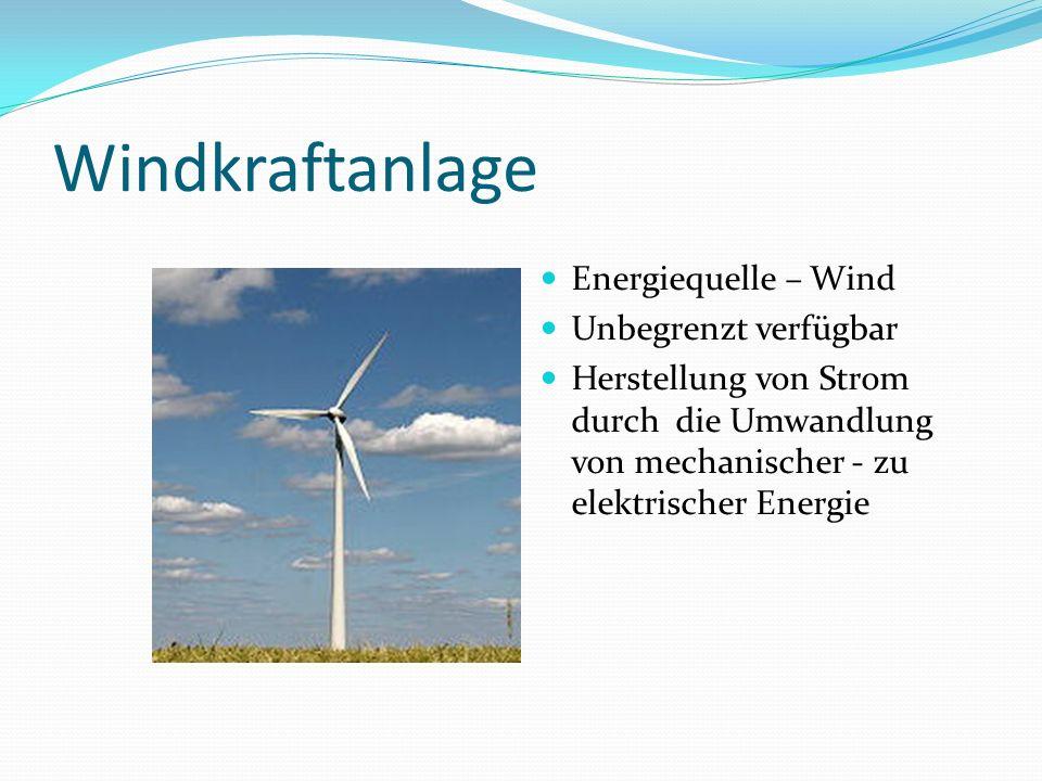 Windkraftanlage Energiequelle – Wind Unbegrenzt verfügbar Herstellung von Strom durch die Umwandlung von mechanischer - zu elektrischer Energie