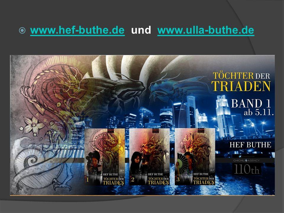 www.hef-buthe.de und www.ulla-buthe.de www.hef-buthe.dewww.ulla-buthe.de