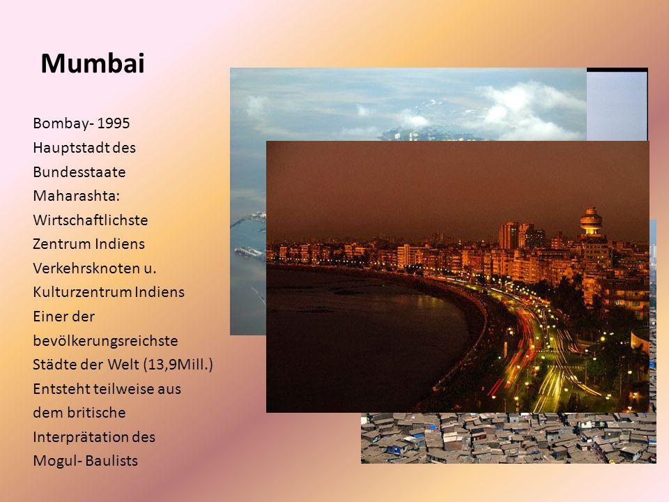 Inhaltsverzeichnis 1.Mumbai 2.Über Bollywood 3.Einige indische Filme 4.Om Shanti Om 5.Video