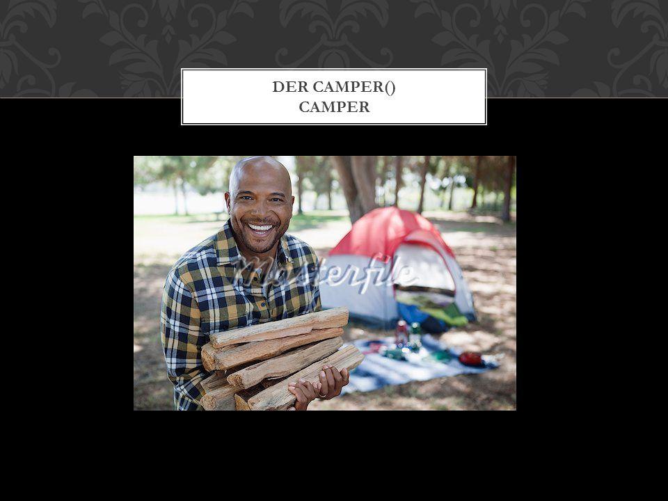 DER CAMPER() CAMPER