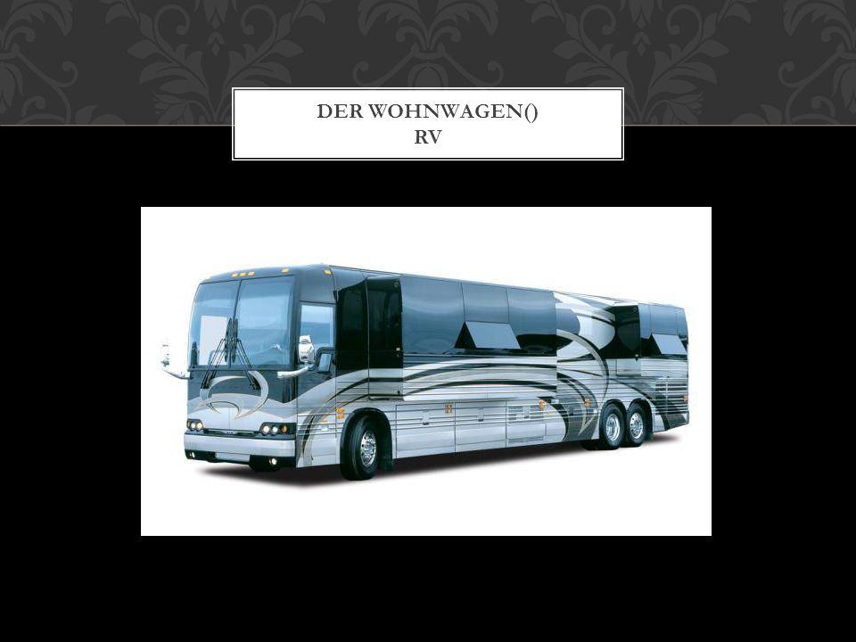 DER WOHNWAGEN() RV